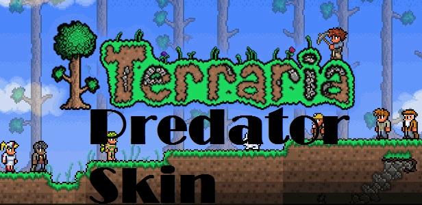 Скачать скин Хищника для Terraria [Predator skin]